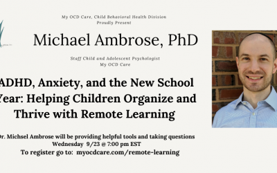 ADHD, Anxiety, and Remote Learning